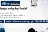 Bakırköy ilçesinde Teknik Servis Konusunda Uzman Firma Office Market