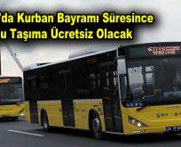 İstanbul'da Kurban Bayramı süresince toplu taşıma ücretsiz olacak