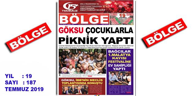 """BÖLGE GAZETESİ , YIL:19 , SAYI: 187 , """"TEMMUZ"""" SAYISI ÇIKTI!.."""