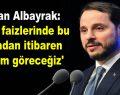 Bakan Albayrak: 'Kredi faizlerinde bu haftadan itibaren indirim göreceğiz'