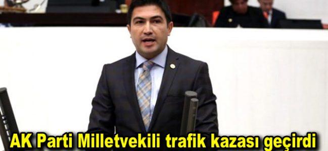 AK Parti Milletvekili trafik kazası geçirdi