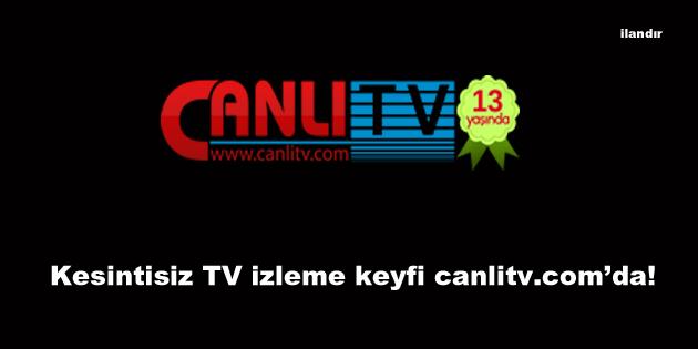 Kesintisiz TV izleme keyfi canlitv.com'da!