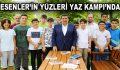 ESENLER'İN YÜZLERİ YAZ KAMPI'NDA