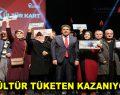 KÜLTÜR TÜKETEN KAZANIYOR