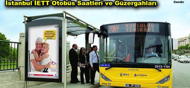 İstanbul İETT Otobüs Saatleri ve Güzergahları