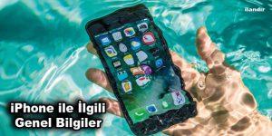 iPhone ile İlgili Genel Bilgiler