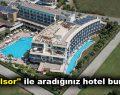"""""""Otelsor"""" ile aradığınız hotel burada!"""