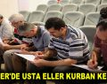 ESENLER'DE USTA ELLER KURBAN KESECEK