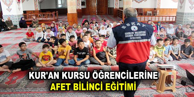 KUR'AN KURSU ÖĞRENCİLERİNE AFET BİLİNCİ