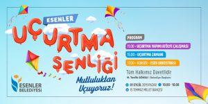 """ESENLER'DE """"UÇURTMA ŞENLİĞİ"""" DÜZENLENECEK"""