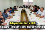 Adıyamanlılar Vakfı İstişare Toplantısını gerçekleştirdi