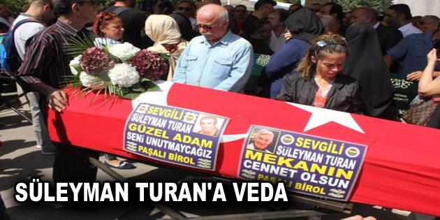 Usta oyuncu Süleyman Turan, son yolculuğuna uğurlandı
