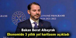 Bakan Albayrak ekonomide 3 yıllık yol haritasını açıkladı