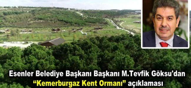 Başkan Göksu'dan 'Kemerburgaz Kent Ormanı' açıklaması