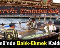Eminönü'nde Balık-Ekmek tarih oluyor