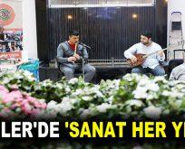 ESENLER'DE 'SANAT HER YERDE'