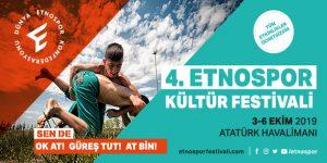4. Etnospor Kültür Festivali başlıyor