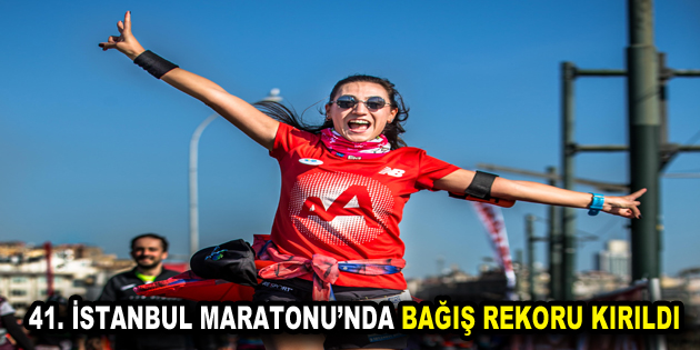 VODAFONE 41. İSTANBUL MARATONU'NDA BAĞIŞ REKORU KIRILDI