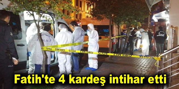 Fatih'te 4 kardeş intihar etti