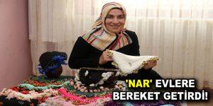 'NAR' EVLERE BEREKET GETİRDİ!