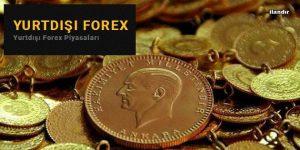 Altın Alım-Satımında Forex Piyasaları