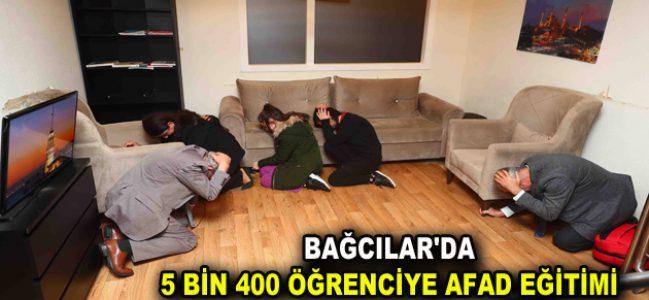 BAĞCILAR'DA 5 BİN 400 ÖĞRENCİYE AFAD EĞİTİMİ