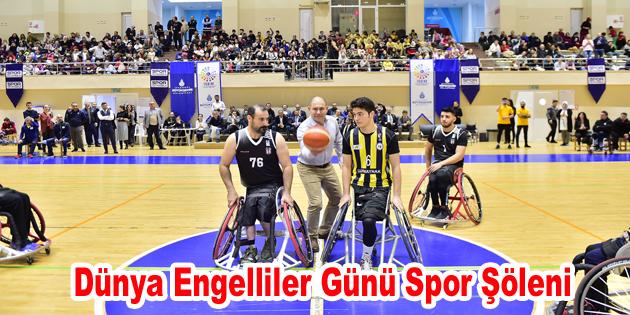 Dünya Engelliler Günü Spor Şöleni