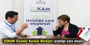 ESKAM (Esenler Kariyer Merkezi) işsizliğe çare oluyor
