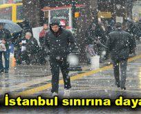 Kar, İstanbul sınırına dayandı!