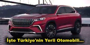 İşte Türkiye'nin Yerli Otomobili…