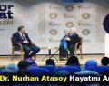 Prof. Dr. Nurhan Atasoy Hayatını Anlattı