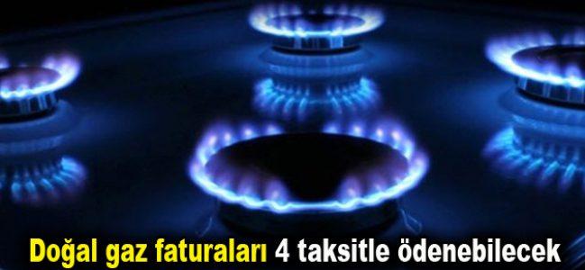 Doğal gaz faturaları 4 taksitle ödenebilecek
