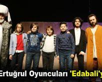 Diriliş Ertuğrul Oyuncuları 'Edabali'yi İzledi