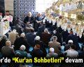 """Esenler'de """"Kur'an Sohbetleri"""" devam ediyor"""
