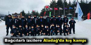 Bağcılarlı izcilere Aladağ'da kış kampı