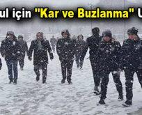 """İstanbul için """"Kar ve Buzlanma"""" Uyarısı!"""