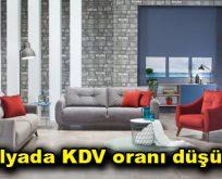 Mobilyada KDV oranı düşürüldü