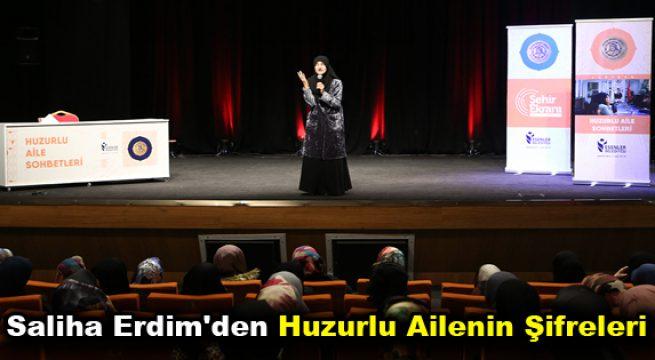 Saliha Erdim'den Huzurlu Ailenin Şifreleri