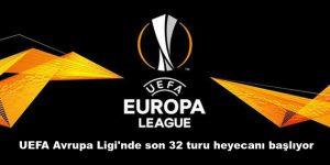 UEFA Avrupa Ligi'nde son 32 turu heyecanı başlıyor