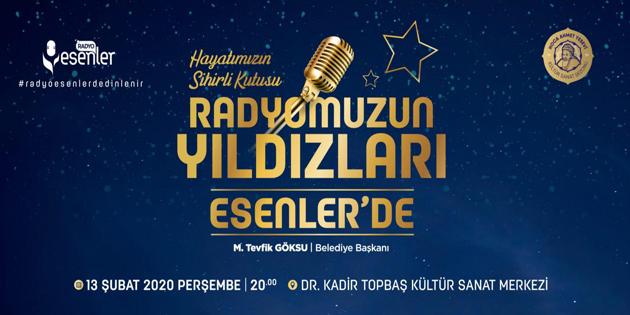 RADYONUN YILDIZLARI ESENLER'DE