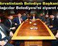 Hırvatistanlı belediye başkanları Bağcılar Belediyesi'ni ziyaret etti