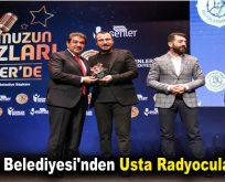 Esenler Belediyesi'nden Usta Radyoculara Ödül