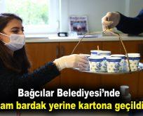 Bağcılar Belediyesi'nde cam bardak yerine kartona geçildi