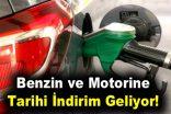 Benzin ve motorine tarihi indirim geliyor!
