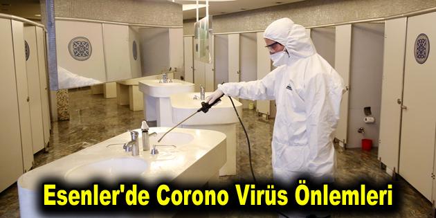 Esenler'de Corono Virüs Önlemleri