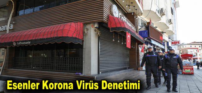 Esenler Korona Virüs Denetimi