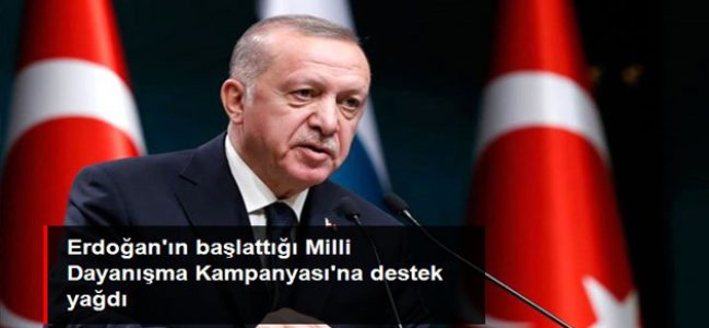 Erdoğan'ın başlattığı kampanyaya destek yağdı!