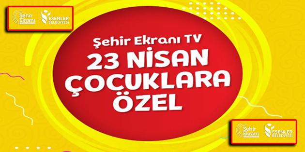 23 Nisan Coşkusu Şehir Ekranı TV'de!