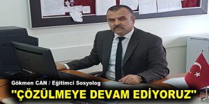 """""""ÇÖZÜLMEYE DEVAM EDİYORUZ"""""""