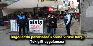 Bağcılar'da pazarlarda korona virüse karşı tek-çift uygulaması